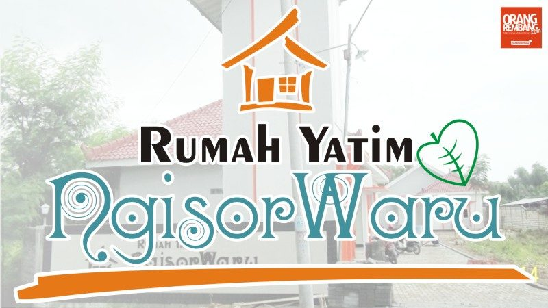 panti-asuhan-ngisorwaru-rembang-for-social-works.jpg