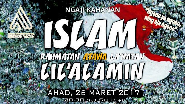 sendhon-waton-islam-rahmatan-atawa-lanatan-lilalamin.jpg