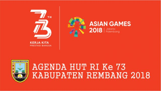 agenda-hut-ri-ke-73-kabupaten-rembang-2018.jpg