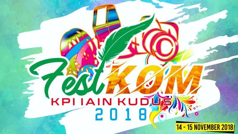 HMPS KPI IAIN KUDUS Proudly Present FESTKOM 2018